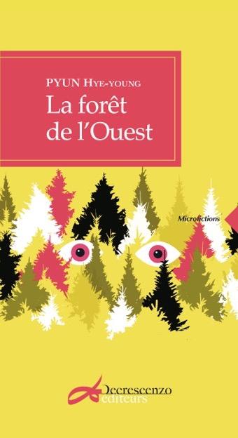 La forêt de l'Ouest, Editeurs Decrescenzo 2017